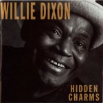 Willie Dixon: Hidden Charms (1988, Capitol Records)