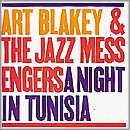 Art Blakey and The Jazz Messengers: A Night in Tunisia (1960, Blue Note Records)