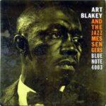 Art Blakey And The Jazz Messengers (1959, Blue Note). Album bylo později přejmenováno podle titulní skladby na Moanin'