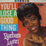 Barbara Lynn: You'll Lose A Good Thing (1963, Jamie Records, obal LP)
