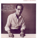 Bill Evans Trio: Sunday at The Village Vanguard (1961, Riverside)