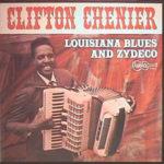 Clifton Chenier: Louisiana Blues And Zydeco - obal původního vinylového alba (1965, Arhoolie Records)