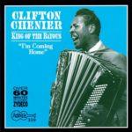 Clinton Chenier: King of The Bayous (1970, Arhoolie Records)