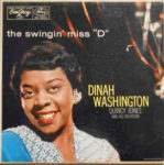 """Dinah Washington With Quincy Jones And His Orchestra: The Swingin' Miss """"D"""" (1957, EmArcy)"""
