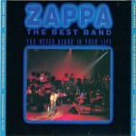 Frank Zappa: The Best Band You Never Heard In Your Life (1991, Barking Pumpkin Records)