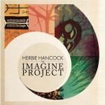 Herbie Hancock: The Imagine Project (2010, Hancock Records)