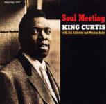King Curtis: Soul Meeting (1960, Prestige)