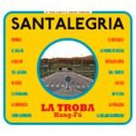Troba Kung Fú: Santalegria (2013, Chesapik, resp. vlastní náklad)
