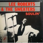 Lee Roberts and The Sweaters: Soulin' (1987, Blue Shadow)