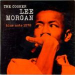Lee Morgan: The Cooker (1958, Blue Note)