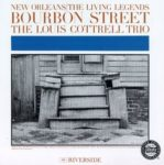 Louis Cottrell Trio: New Orleans The Living Legends Bourbon Street (1961, Riverside)