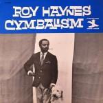 Roy Haynes: Cymbalism (1963, Prestige)
