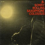 Sonny Rollins: Saxophone Colossus (1964, Prestige)