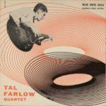 Tal Farlow Quartet (1954, Blue Note)