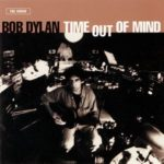 Bob Dylan: Time Out of Mind (1997, Columbia)