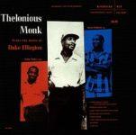 Thelonious Monk: Monk Plays Ellington (1956, Riverside)
