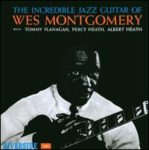 Wes Montgomery: The Incredible Jazz Guitar of Wes Montgomery (1960, Riverside)