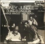 Duke Ellington - Charlie Mingus - Max Roach: Money Jungle (1962, United Artists Jazz)