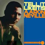 Aaron Neville: Tell It Like It Is (1966, ParLo Records)