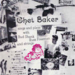 Chet Baker: Sings And Plays (1955, Pacific Jazz)