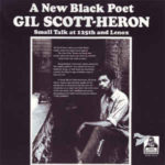 A New Black Poet Gil Scott-Heron Small Talk At 125th And Lenox (1970, Flying Dutchman)