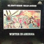 Gil Scott-Heron / Brian Jackson: Winter In America (1974, Strata-East)
