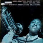 Hank Mobley: Soul Station (1960, Blue Note)
