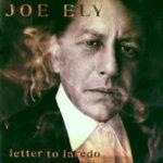 Joe Ely: Letter To Laredo (1995, MCA Records)