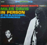 Miles Davis: In Person Friday and Saturday Nights At The Blackhawks, San Francisco (1961, Columbia)
