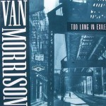 Van Morrison: Too Long In Exile (1993, Polydor)