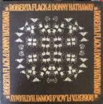 Roberta Flack & Donny Hathaway (1972, Atlantic Records)