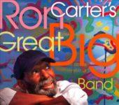 Ron Carter: Ron Carter's Great Big Band (2011, Sunnyside)