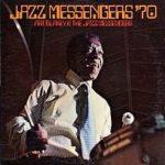Art Blakey and The Jazz Messengers: Jazz Messengers '70 (1970, Catalyst)