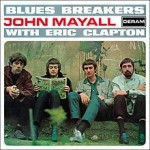 John Mayall With Eric Clapton - Blues Breakers (1966, Decca)