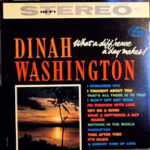 Dinah Washington: What A Diff'rence A Day Makes! (1959, Mercury)