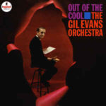 Gil Evans Orchestra: Out Of The Cool (1961, Impulse! Records)