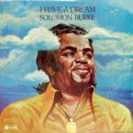 Solomon Burke: I Have A Dream (1974, ABC/Dunhill)
