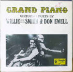 "Willie ""The Lion"" Smith & Don Ewell ‎– Grand Piano - Virtuoso Duets By Willie (The Lion) Smith & Don Ewell"