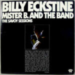 Billy Eckstine: Mister B. and The Band - The Savoy Sessions (1976, Savoy)