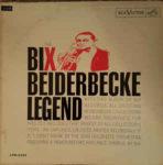 Bix Beiderbecke: The Bix Beiderbecke Legend (1966, RCA Victor)