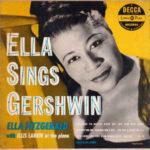 Ella Fitzgerald: Ella Sings Gershwin (1951, Decca)