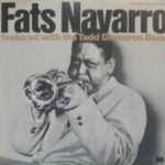 Fats Navarro Featured With The Tadd Dameron Band (1977, Milestone)