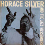 Horace Silver And The Jazz Messengers (1956, Blue Note)