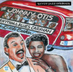 Johnny Otis Rhythm and Blues Caravan: The Complete Savoy Recordings (1999, Savoy Jazz) - reprezentativní 3CD kolekce nahrávek pro Savoy