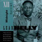 Leadbelly: Midnight Special (1991, Rounder Records), nové vydání kompletu The Library of Congress Recordings (1966, Elektra Records)