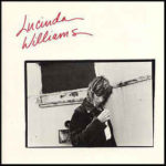Lucinda Williams (1988, Rough Trade)