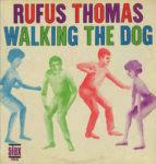 Rufus Thomas: Walking The Dog (1963, Stax)