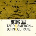 Tadd Dameron With John Coltrane: Mating Call (1957, Prestige)