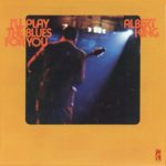 Albert King: I'll Play The Blues For You (1972, Stax)
