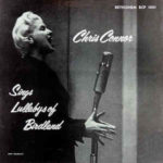 Chris Connor: Sings Lullabys Of Birdland (1954, Bethlehem)